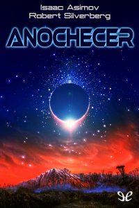 Anochecer (Isaac Asimov y Robert Silverberg)