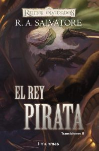 El Rey Pirata (R.A. Salvatore)