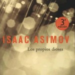 Los Propios Dioses (Isaac Asimov)
