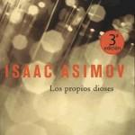 Los Propios Dioses (Isaac Asimov)