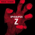 Apocalipsis Z (Manel Loureiro)