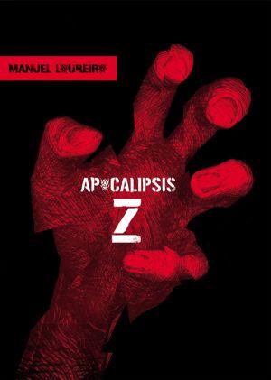 Apocalipsis Z (Manel Loureiro)