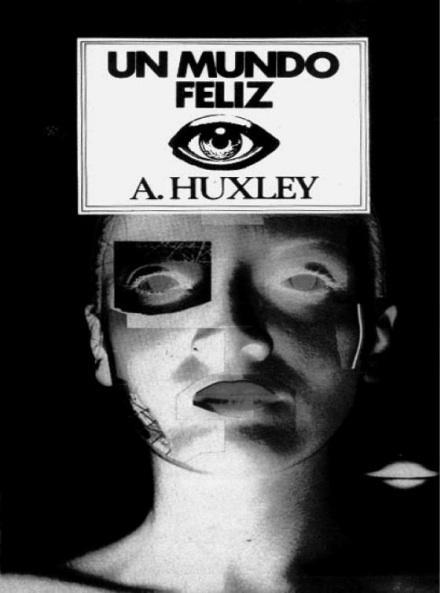 Un Mundo Feliz (Aldous Huxley)