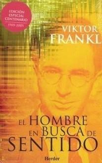 El Hombre en Busca de Sentido (Viktor Frankl)