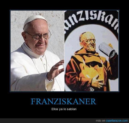 Papa Francisco I y Franziskaner