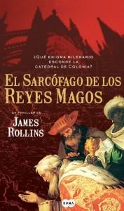 El sarcófago de los Reyes Magos (James Rollins)