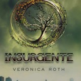Insurgente (Veronica Roth)