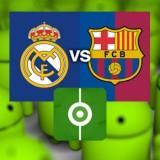 Seguir el partido Real Madrid contra Barcelona en Android