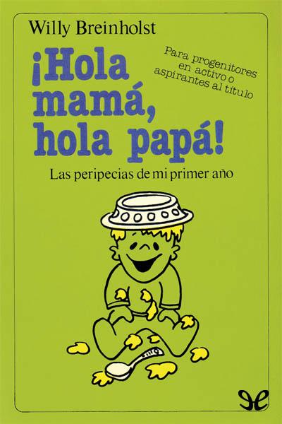 hola mama hola papa