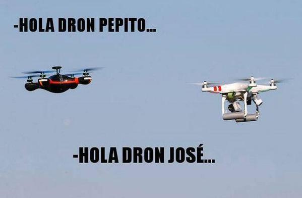 hola dron pepito
