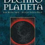El Décimo Planeta (Dean Wesley Smith)