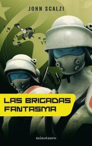 Las Brigadas Fantasma (John Scalzi)