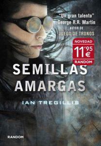 Semillas Amargas (Ian Tregillis)
