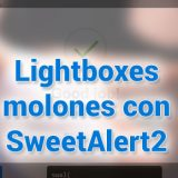 [Freebie] Lightboxes molones con SweetAlert2