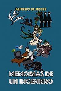 Memorias de un Ingeniero (Alfredo de Hoces)
