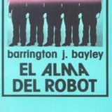 El Alma del Robot (Barrington J. Bayley)