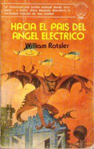 Hacia el País del Ángel Eléctrico (William Rotsler)