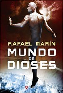 Mundo de Dioses (Rafael Marín)