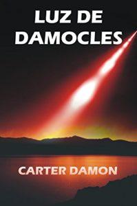 La Luz de Damocles (Carter Damon)