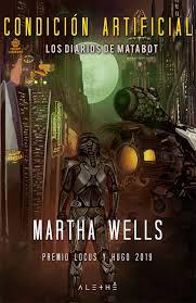 Condición Artificial (Martha Wells)