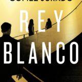 Rey Blanco (Juan Gómez-Jurado)