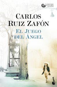El Juego del Ángel (Carlos Ruiz Zafón)
