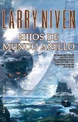 Hijos de Mundo Anillo (Larry Niven)
