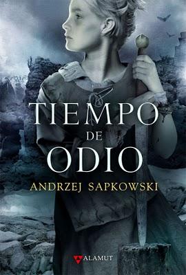 Tiempo de Odio (Andrzej Sapkowski)