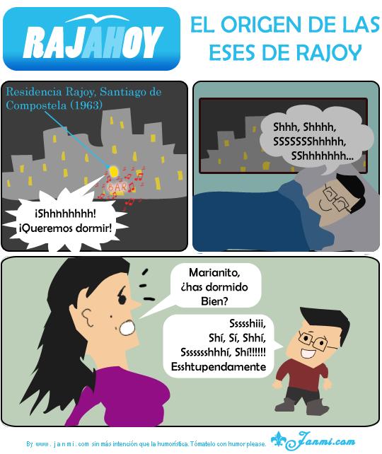 RAJAhOY 1 - El origen de las eses de Rajoy