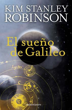El Sueño de Galileo de Kim Stanley Robinson
