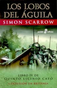 Los Lobos del Águila (Simon Scarrow)