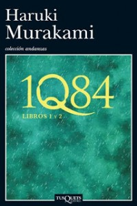 1Q84 – libros 1 y 2 (Haruki Murakami)
