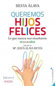Queremos hijos felices (Silvia Álava)