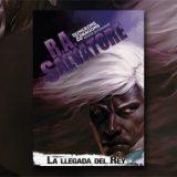 «La Llegada del Rey» de R.A. Salvatore se publicará el 11/04/17 en español