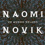 Un mundo helado (Naomi Novik)